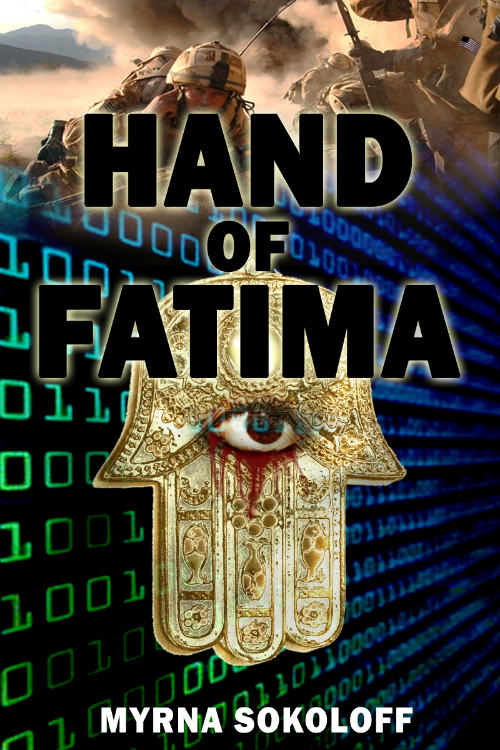 Poltiical Thriller Novel 'Hand of Fatima' by Myrna Solokoff