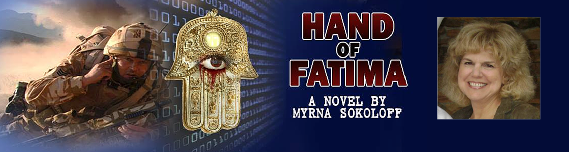 Hand of Fatima' by Political Thriller Author Myrna Solokoff